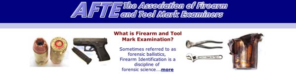 AssociationofFirearmandToolMarkExaminersAFTE